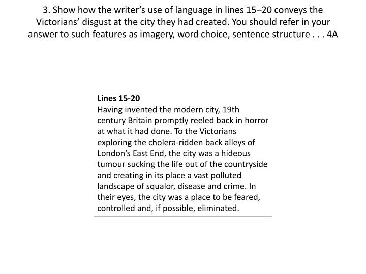3. Show how the writer's use of language in lines 15–20 conveys the