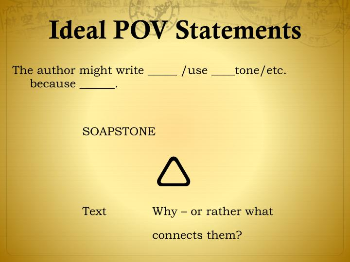 Ideal POV Statements