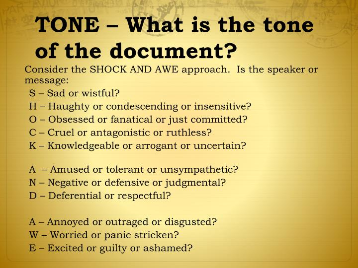 TONE – What is the tone of the document?