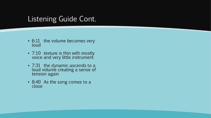 Listening Guide Cont.