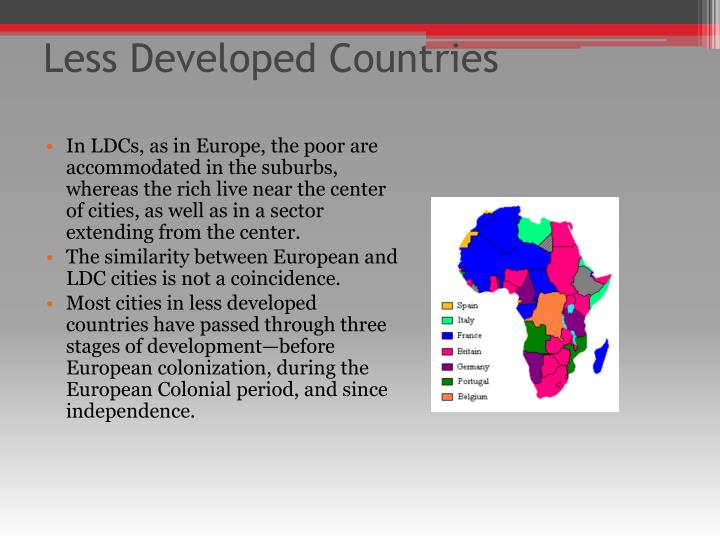 what stops less developed countries from A developing country (or a low and middle income country (lmic), less developed country, less economically developed country (ledc), or underdeveloped country) is a country with a less developed industrial base and a low human development index (hdi) relative to other countries.