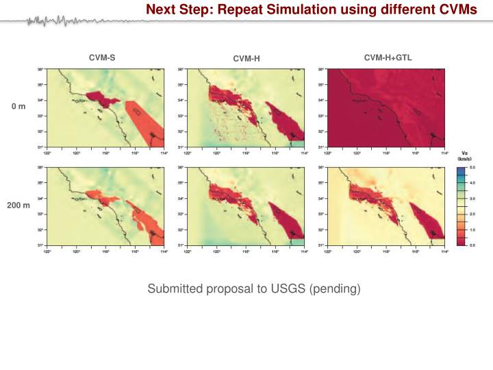 Next Step: Repeat Simulation using different