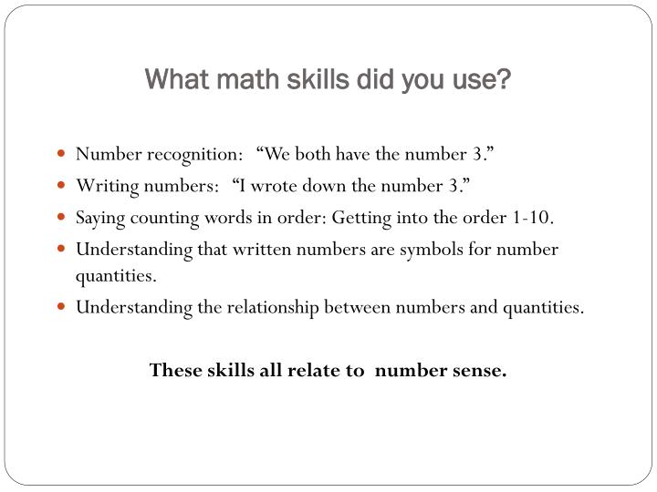 What math skills did you use?