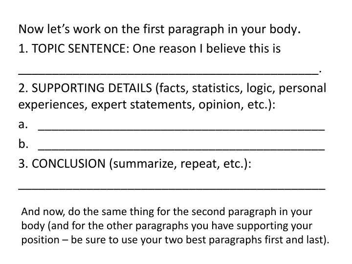 Now let's work on the first paragraph in your body