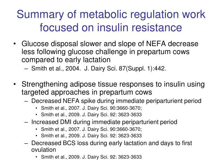Summary of metabolic regulation work focused on insulin resistance