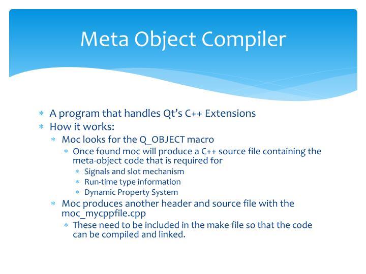 Meta Object Compiler
