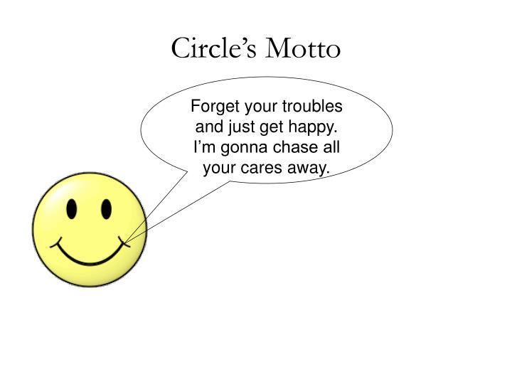 Circle's Motto