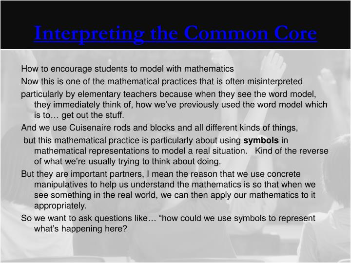 Interpreting the Common Core