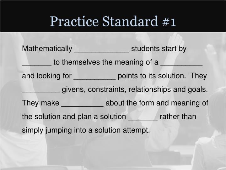 Practice Standard #1