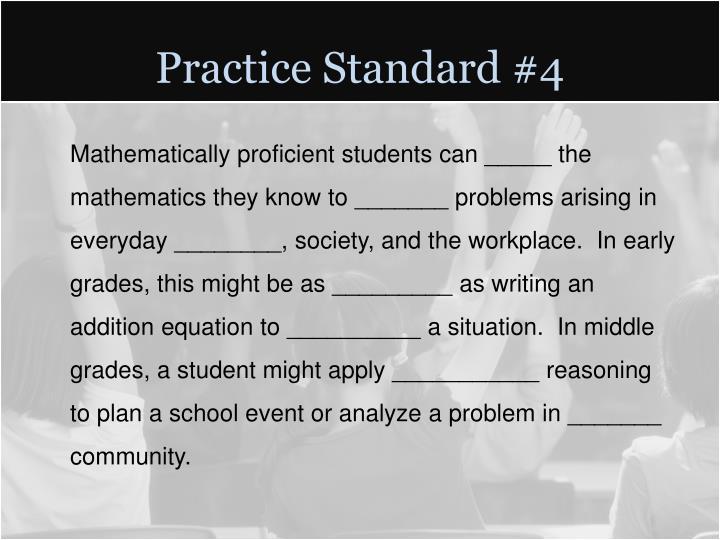 Practice Standard #4