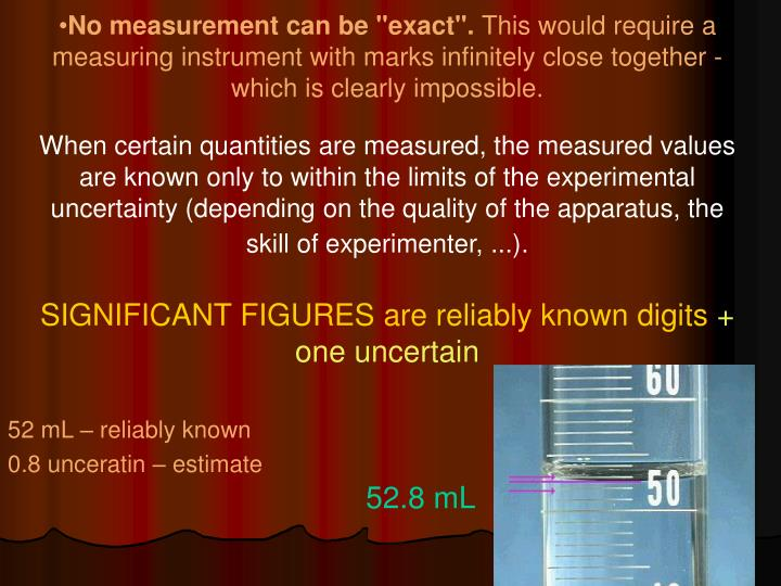 "No measurement can be ""exact""."