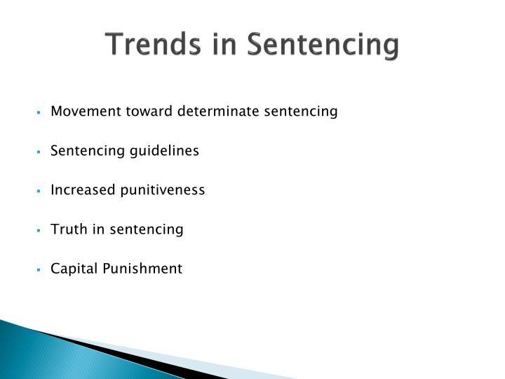 Trends in Sentencing
