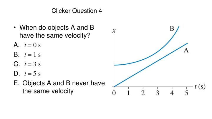 Clicker Question 4