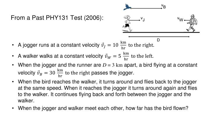 From a Past PHY131 Test (2006):