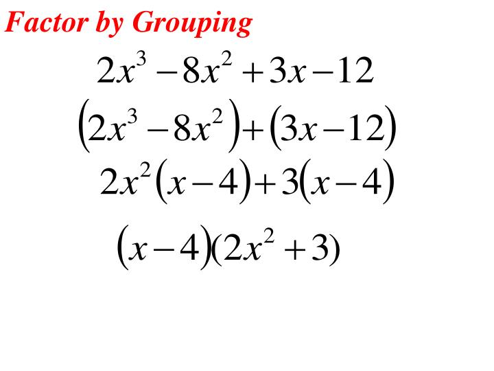 Factor by Grouping