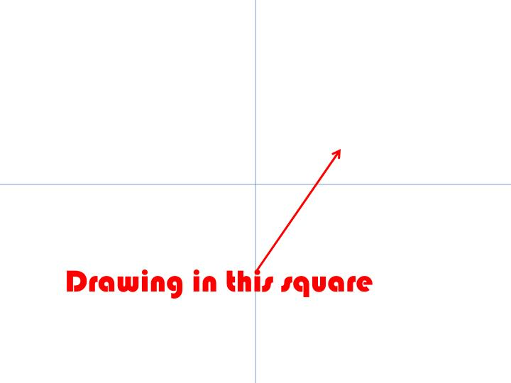 Drawing in this square