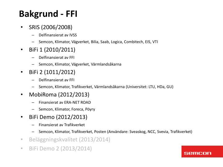 Bakgrund - FFI