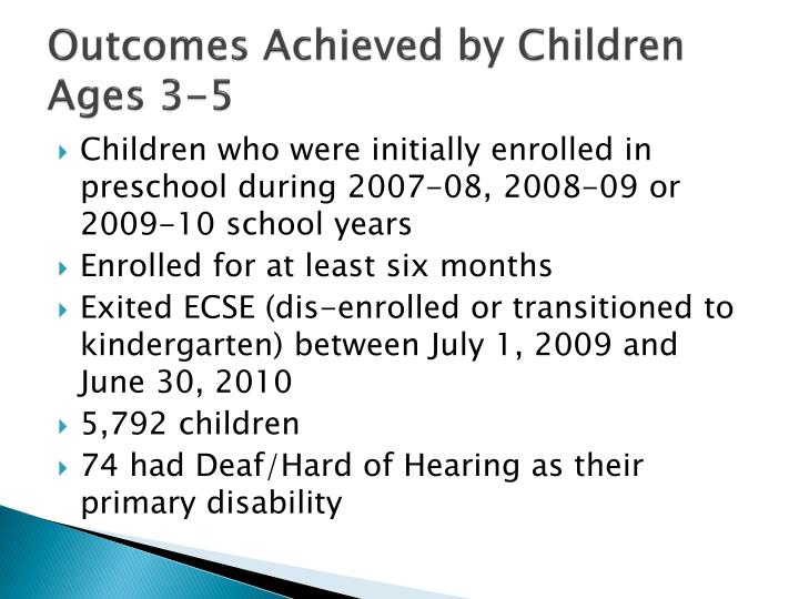 Outcomes Achieved by Children Ages 3-5