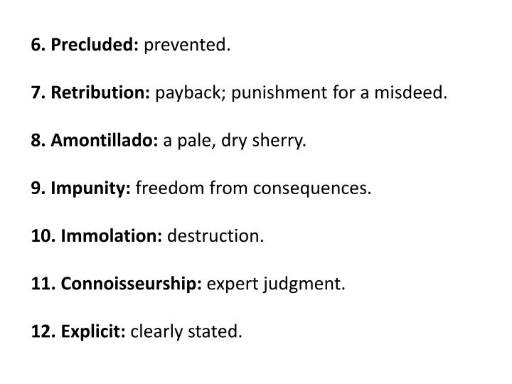 6. Precluded: