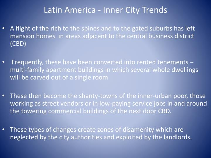 Latin America - Inner City Trends