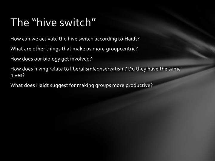 "The ""hive switch"""