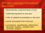 phrases repeated throughout the ccss