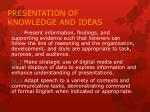 presentation of knowledge and ideas