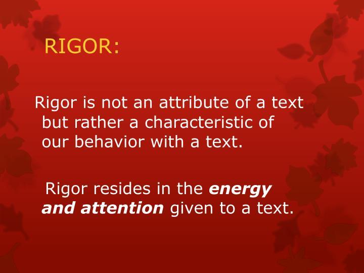 RIGOR: