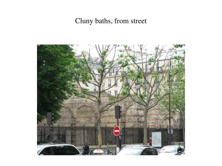 Cluny baths, from street