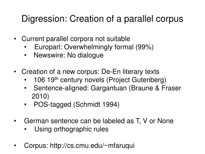 Digression: Creation of a parallel corpus