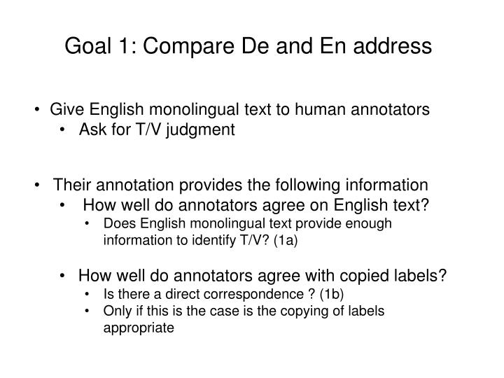 Goal 1: Compare De and En address