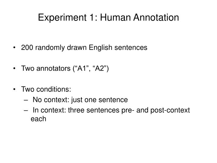 Experiment 1: Human Annotation