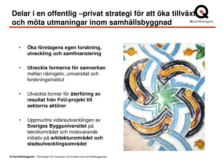 Delar i en offentlig –privat strategi för att öka tillväxt och möta utmaningar inom samhällsbyggnad