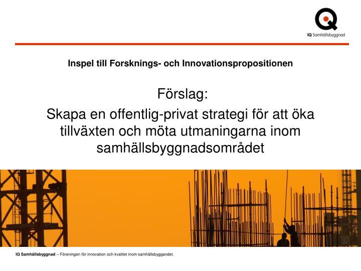 Inspel till Forsknings- och Innovationspropositionen