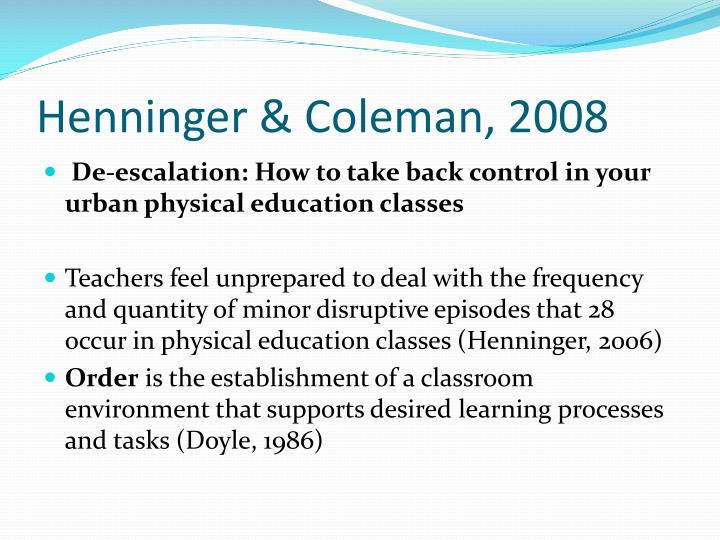 Henninger & Coleman, 2008