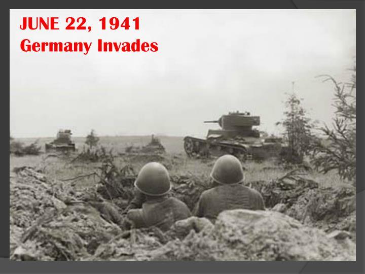 JUNE 22, 1941