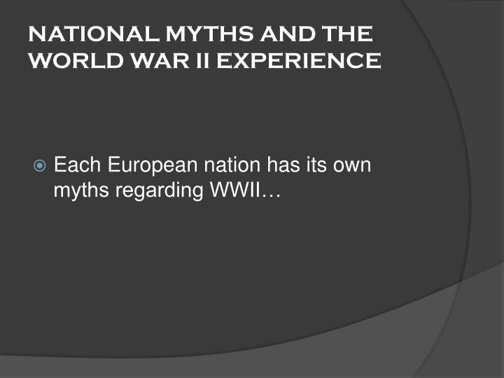 National myths and the world war ii experience