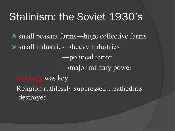 Stalinism: the Soviet 1930's