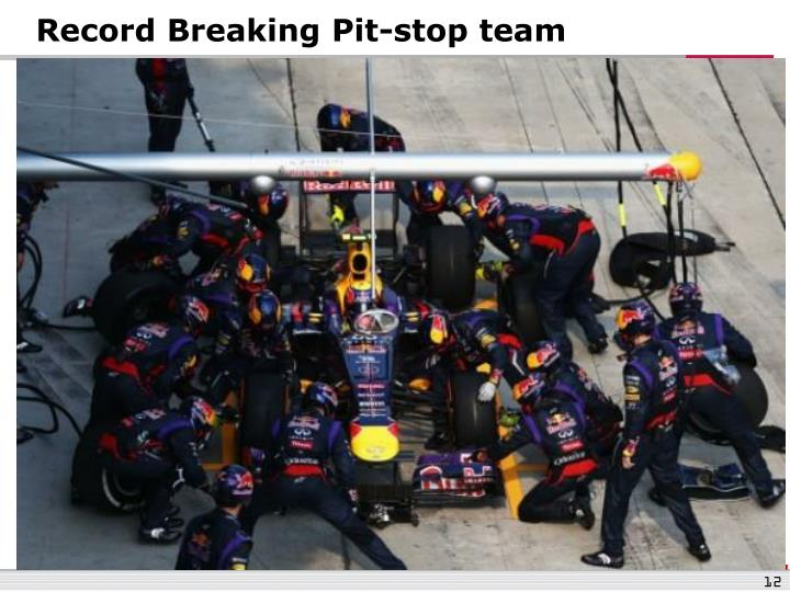 Record Breaking Pit-stop team