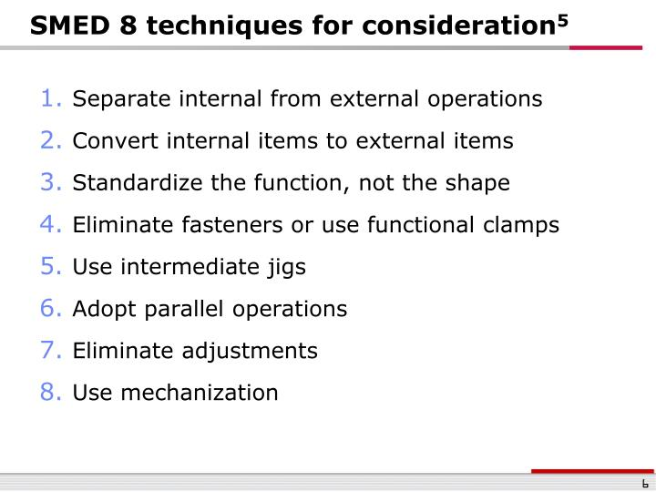 SMED 8 techniques for consideration