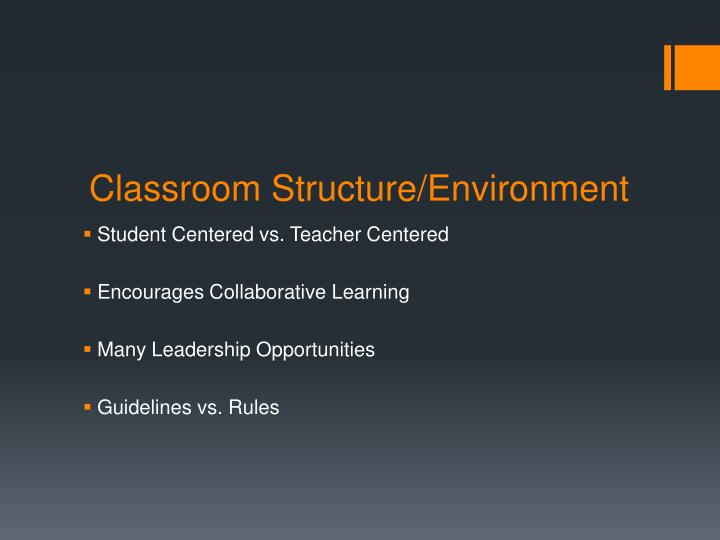Classroom Structure/Environment
