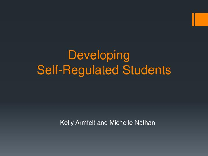 Developing self regulated students