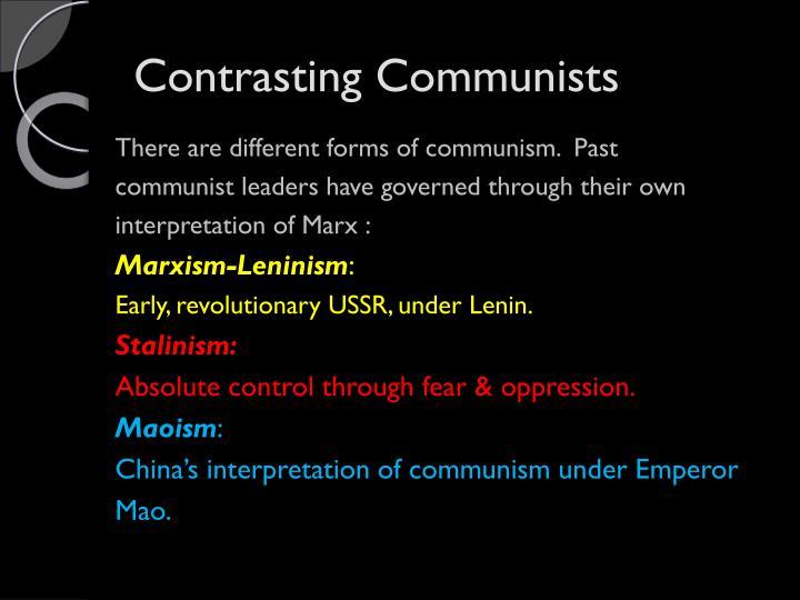 Contrasting Communists
