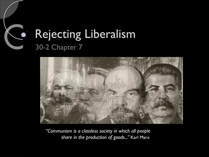 Rejecting liberalism