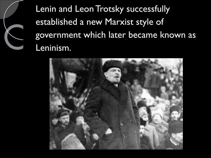Lenin and Leon Trotsky successfully
