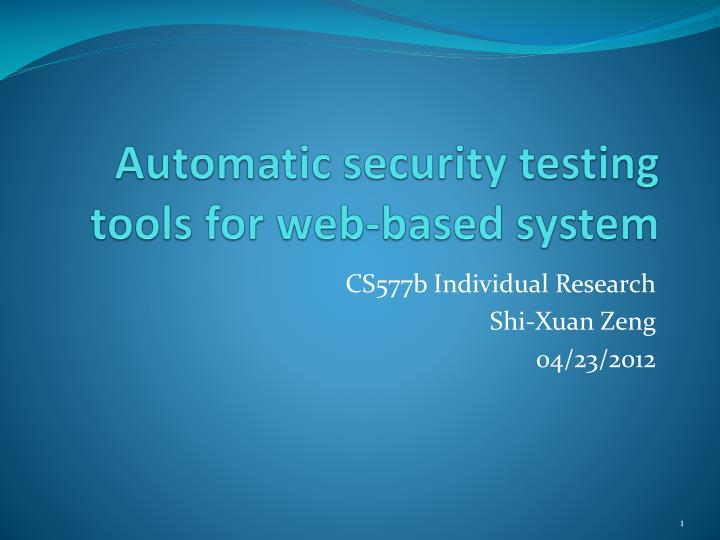Automatic security testin g tools for web based system