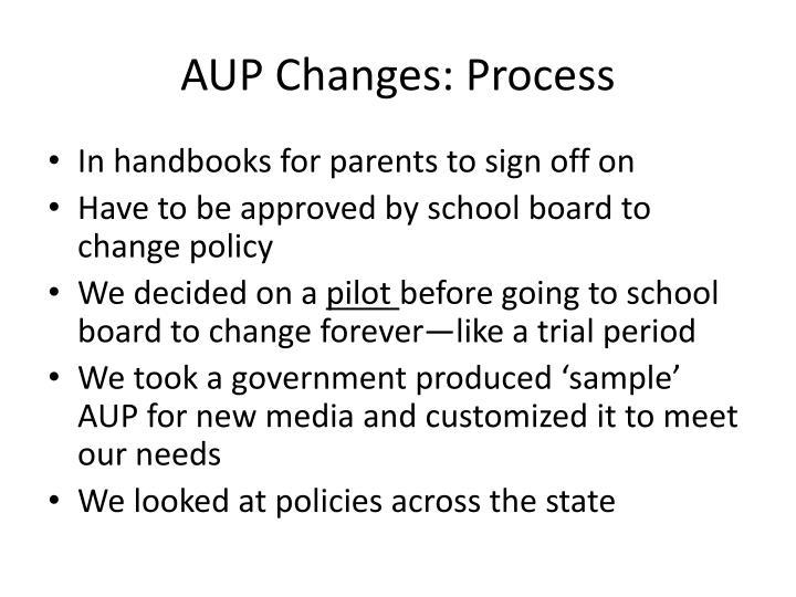 AUP Changes: Process