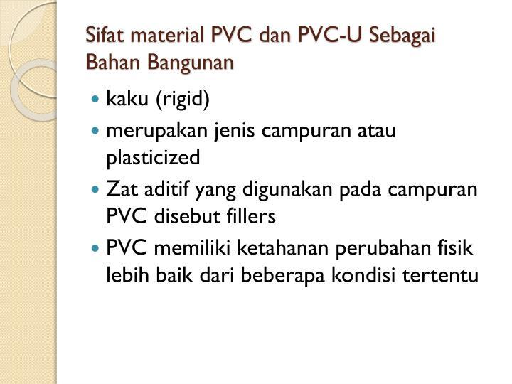 Sifat material PVC dan