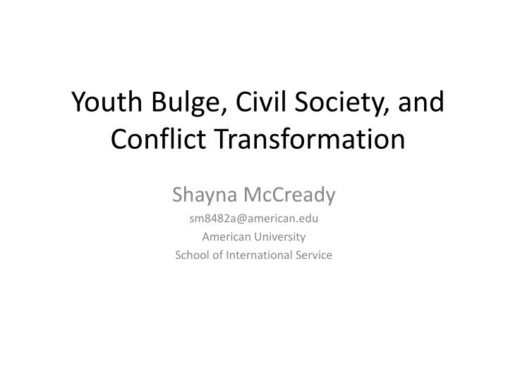 Youth bulge civil society and conflict transformation