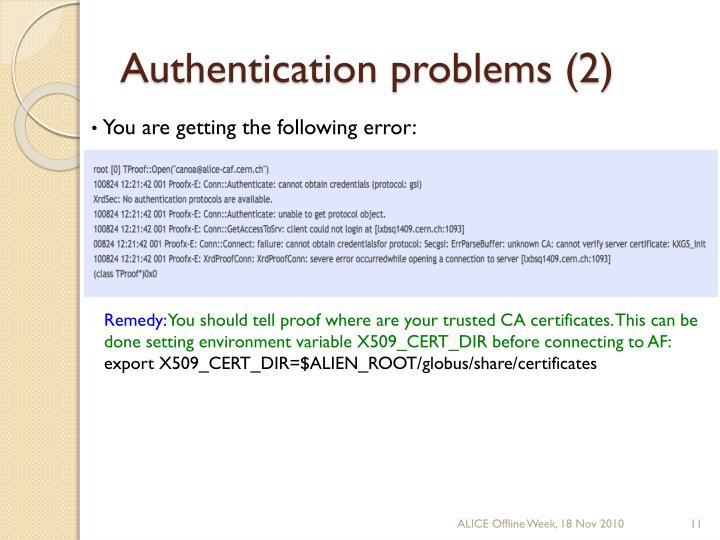 Authentication problems (2)